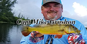 Capt Mike Groshon - Florida Peacock bass fishing guides